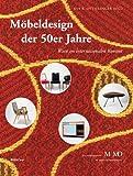 Möbeldesign der 50er Jahre: Wien im internationalen Kontext