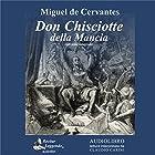 Don Chisciotte della Mancia [Don Quixote of La Mancha] Audiobook by Miguel De Cervantes Narrated by Claudio Carini