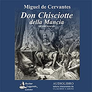 Don Chisciotte della Mancia [Don Quixote of La Mancha] Audiobook