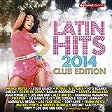 Latin Hits 2014-Club Edition