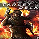 Target Deck: A Deckard Novel Audiobook by Jack Murphy Narrated by Alan Lipman