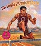 Jim Thorpes Bright Path