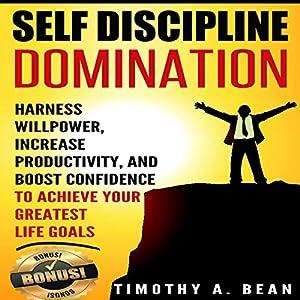 Self Discipline Domination Audiobook