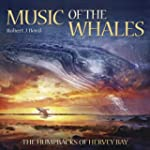 Music of the Whales CD: The Humpbacks...