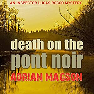Death on the Pont Noir Audiobook