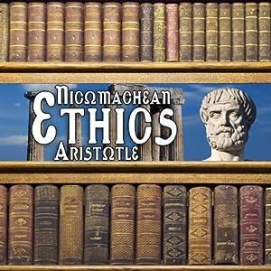 Nicomachean Ethics | [Aristotle]