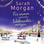 Für immer und einen Weihnachtsmorgen | Sarah Morgan
