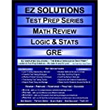 EZ Solutions - Test Prep Series - Math Review - Logic & Stats - GRE (Edition: Updated. Version: Revised. 2012) ~ EZ Solutions