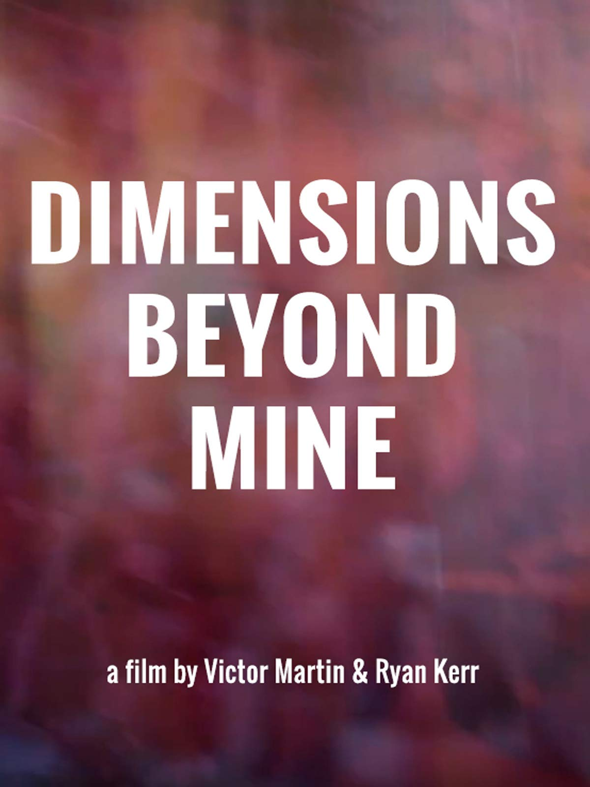 Dimensions Beyond Mine on Amazon Prime Video UK