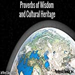 Proverbs of Wisdom and Cultural Heritage | Jeffrey Jeschke