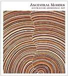 Ancestral Modern: Australian Aborigin...