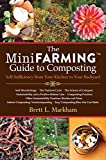 The Mini Farming Guide to Composting: Self-Suffici...