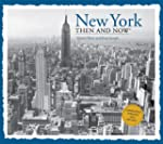 New York Then and Now (Then & Now Thu...