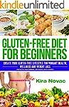 Gluten Free: Gluten Free Diet for Beg...