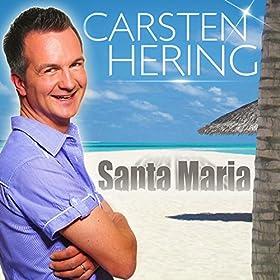 santa maria carsten hering from the album santa maria may 22 2015