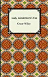 Oscar Wilde Lady Windermere's Fan