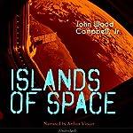 Islands of Space | John Wood Campbell Jr.