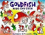 Goldfish Hide and Seek (0099400375) by Kitamura, Satoshi