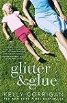 Glitter and Glue: A compelling memoir...