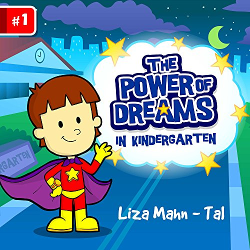 Free Kindle Book : THE POWER OF DREAMS: in the kindergarten (funny bedtime story collection, Children