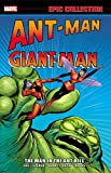 img - for Ant-Man/Giant-Man Epic Collection: The Man in the Ant Hill (Epic Collection: Ant-Man Giant-Man) book / textbook / text book