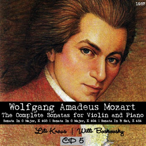 Wolfgang Amadeus Mozart : The Complete Sonatas for Violin and Piano, CD 5 (1957)