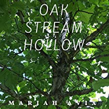 Oak Stream Hollow Audiobook by Mariah Avix Narrated by Mariah Avix