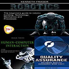 Robotics + Human-Computer Interaction + Quality Assurance Audiobook by Kenneth Fraser Narrated by Millian Quinteros