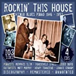 Rockin' This House: Chicago Blues Pia...
