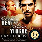 Desert Heat & Native Tongue | Lucy Felthouse