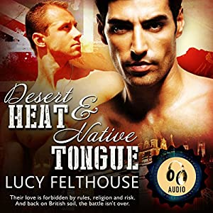 Audio Book Review: Desert Heat/Native Tongue (Desert Heat #1 & 2) by Lucy Felthouse (Author) & Joel Leslie (Narrator)