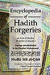 Encyclopedia of Hadith Forgeries: al-...
