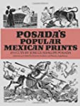 Posada's Popular Mexican Prints (Dove...
