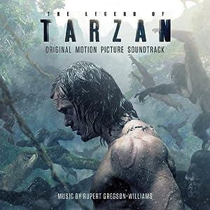 The Legend Of Tarzan: Original Motion Picture Soundtrack