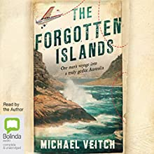 The Forgotten Islands Audiobook by Michael Veitch Narrated by Michael Veitch
