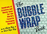 The Bubble Wrap Book (0060952741) by Green, Joey