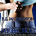 Perfection Audiobook by R. L. Mathewson Narrated by Fran Jules