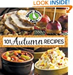 101 Autumn Recipes (101 Cookbook Coll...