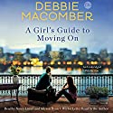 A Girl's Guide to Moving On: A Novel Audiobook by Debbie Macomber Narrated by Nancy Linari, Allyson Ryan, Debbie Macomber