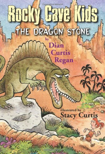 The Dragon Stone (The Rocky Cave Kids), Dian Curtis Regan