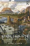 Spain 1469-1714 (1408271931) by Kamen, Henry