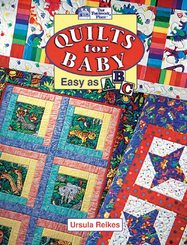 Quilts for Baby: Easy as ABC (Baby Quilt Patterns compare prices)