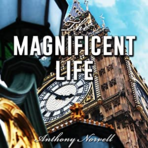 The Magnificent Life | [Anthony Norvell]