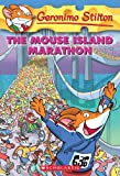 The Mouse Island Marathon (Geronimo Stilton, No. 30) (0439841216) by Stilton, Geronimo