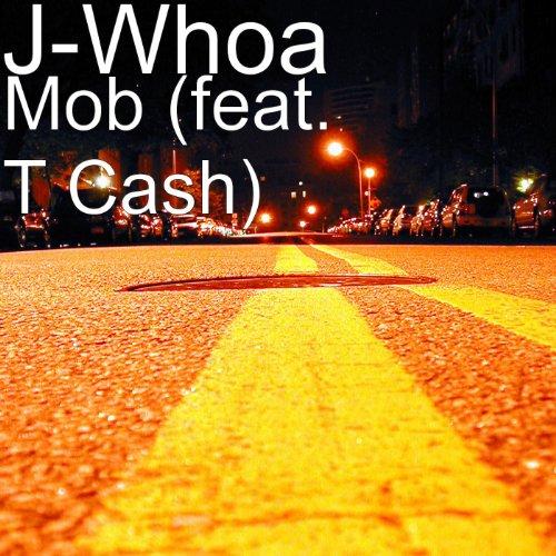 M.O.B. (feat. T Cash) [Explicit]