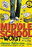 Middle School, The Worst Years of My Life (Middle School series)