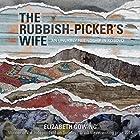 The Rubbish-Picker's Wife: An Unlikely Friendship in Kosovo Hörbuch von Elizabeth Gowing Gesprochen von: Elizabeth Gowing