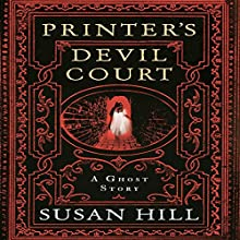 Printer's Devil Court (       UNABRIDGED) by Susan Hill Narrated by Steven Pacey