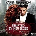 Tempted by Her Boss: The Renaldis, Book 1 Audiobook by Karen Erickson Narrated by Samantha Prescott