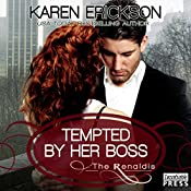 Tempted by Her Boss: The Renaldis, Book 1 | Karen Erickson